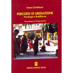 Percorsi di LiberazionePsicologia e Buddhismo