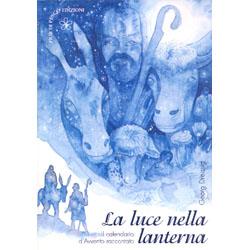 La Luce nella LanternaIl calendario dell'Avvento raccontato