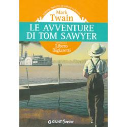 Le avventure di Tom Sawyernella traduzione di Libero Bigiaretti