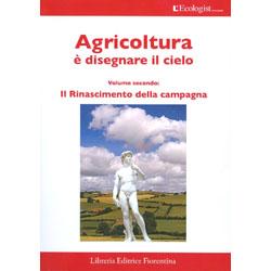 L'Ecologist n.8Agricoltura è disegnare il cielo - Vol.2