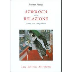 Astrologia della RelazioneAmore, sesso e compatibilità
