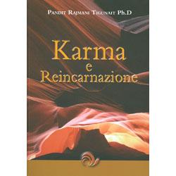 Karma e ReincarnazioneI segreti della Legge di Azione e Reazione