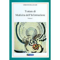 Trattato di Medicina dell'InformazioneVolume I
