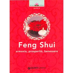 Feng ShuiArmonia, prosperità, benessere