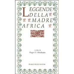Leggende della Madre Africa