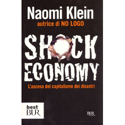 Shock EconomyL'ascesa del capitalismo dei disastri
