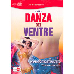 Danza del Ventre - (Libro+DVD)Libera la tua femminilità