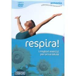 Respira! - (Libro+DVD)I migliori esercizi per la tua salute