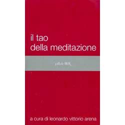 Il Tao della MeditazioneBur Edizioni