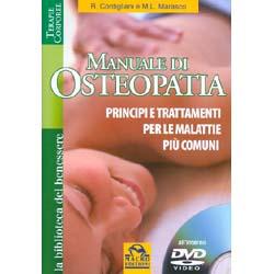 Manuale di Osteopatia - (Libro+DVD)Principi e trattamenti per le malattie più comuni