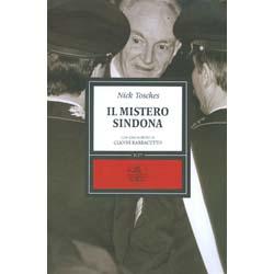 Il Mistero SindonaCon uno scritto di Gianni Barbacetto