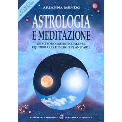 Astrologia e Meditazione - (Libro+CD)Un metodo esperienziale per equilibrare le energie planeterie