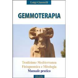 GemmoterapiaTradizione mediterranea - Fisiognomica e Mitologia - Manuale pratico