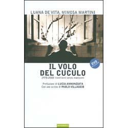 Il Volo del Cuculo - (Libro+DVD)1978-2008: trent'anni senza manicomi