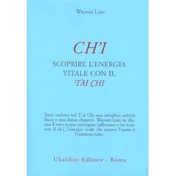 Ch'IScoprire l'energia vitale con il Tai Chi