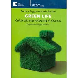 Green LifeGuida alla vita nelle città di domani