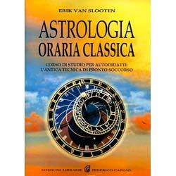 Astrologia Oraria ClassicaCorso di studio per autodidatti: l'antica tecnica di pronto soccorso