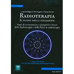RadioterapiaStato di avanzamento e prospettive future della  e della Fisica in radioterapia