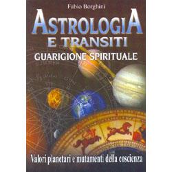 Astrologia e transitiguarigione spirituale