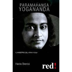 Paramahansa YoganandaIl maestro del Kriya Yoga