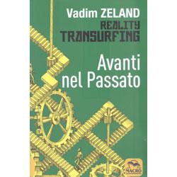Avanti nel Passato - Reality Transurfing