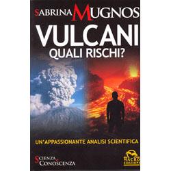 Vulcani Quali rischi? Un'appassionante analisi scientifica