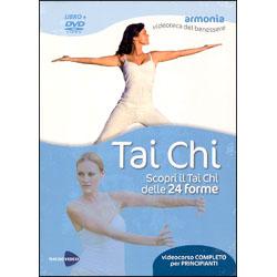 Tai Chi. Con DVDScopri il Tai Chi delle 24 forme - Videocorso completo per principianti