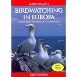 Birdwatching in EuropaI migliori luoghi per osservare gli uccelli in natura