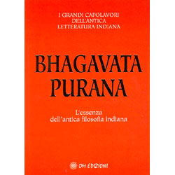 Bhagavata PuranaL'essenza dell'antica filosofia indiana
