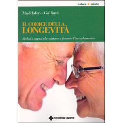 Il codice della longevitàSvelati i segreti che aiutano a fermare l'invecchiamento