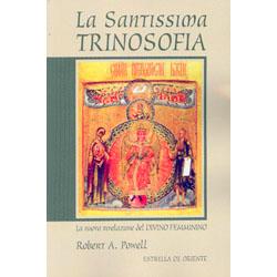 La Santissima TrinosofiaLa nuova rivelazione del Divino Femminino