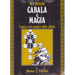 Cabala e Magia L'antica arte magica della Cabala