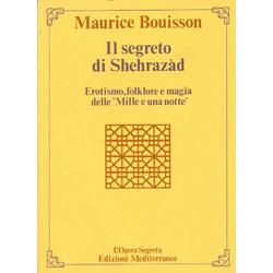 Il Segreto di Shehrazàd erotismo floklore  emagia delle