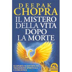 Il Mistero della Vita dopo la MorteScoperte scientifiche, tradizioni spirituali e coscienza