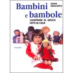 Bambini e Bambolecompagni di gioco fatti in casa