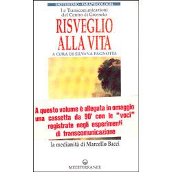 Risveglio alla Vita la medianità di Marcello Bacci