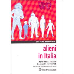 Alieni in Italia 1945 - 1999: 50 anni di incontri ravvicinati