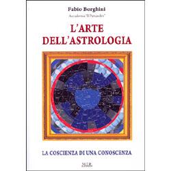 L'Arte dell'Astrologiala coscienza di una conoscenza