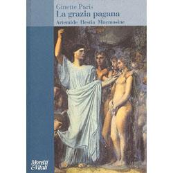 La Grazia PaganaArtemide Hestia Mnemosine