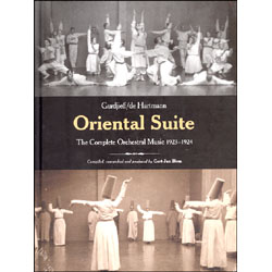 Oriental Suite  (con 4 CD)The Complete Orchestral Music 1923-1924
