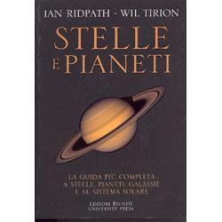 Stelle e PianetiLa guida più completa a stelle, pianeti, galassie e al sistema solare