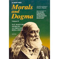 Morals and Dogma volume 2Dal Maestro Segreto al Principe Rosa-Croce