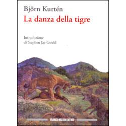 La Danza della TigreIntroduzione di Stephen Jay Gould