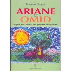 Ariane e OmidTre gatte, una cavalletta, otto gabbiani e due aquile reali