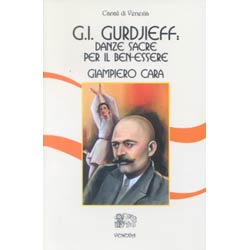 Gurdjieff  Danze Sacre per il Ben-Essere