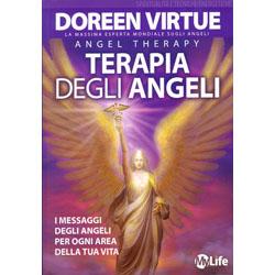 Terapia degli AngeliI messaggi degli angeli per ogni area della tua vita