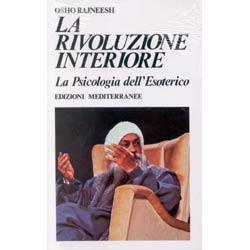 La Rivoluzione Interiorela psicologia dell'esoterico