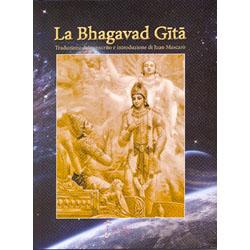 La Bhagavad GitaTraduzione dal sanscrito e introduzione di Juan Mascarò