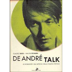 De André TalkLe interviste e gli articoli della stampa dell'epoca