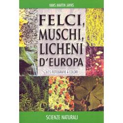 Felci, Muschi e Licheni d'Europa655 fotografie a colori